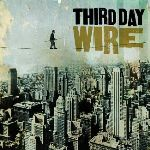 "Third Day Back to Rock & Roll Heyday on ""Wire"""