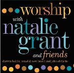 "Natalie Grant's Never Sounded Better on ""Worship"""