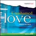 Pick of the Week: Unashamed Love