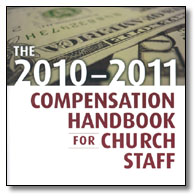 The 2010-2011 Compensation Handbook for Church Staff CD