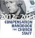The 2012-2013 Compensation Handbook for Church Staff CD