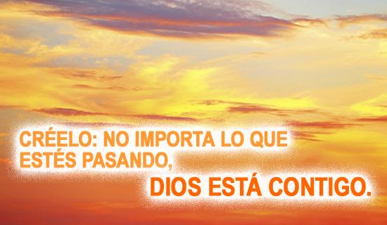 Créelo: No importa lo que estés pasando, Dios está contigo.