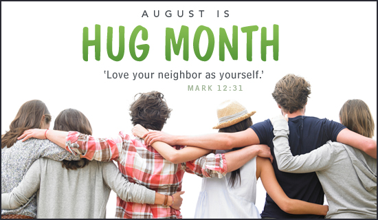 Hug Month (Aug)