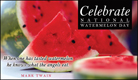 Watermelon Day (8/3) - Free Ecards, Christian