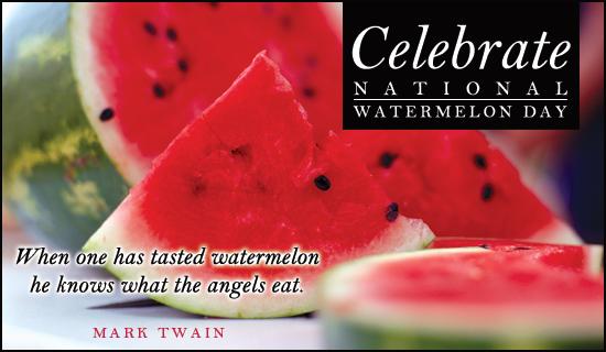 Watermelon Day (8/3)
