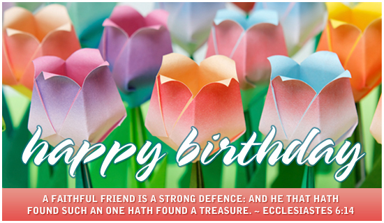 Christian_Happy_Birthday_Greeting http://www.crosscards.co.uk/cards/birthdays/birthday-tulips.html