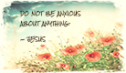 Do Not Be Anxious - Ecard