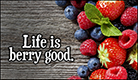 Life Berry Good