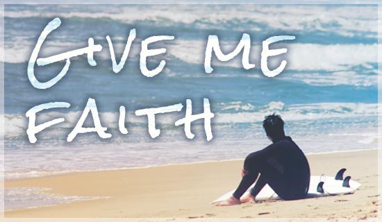 Give Me Faith