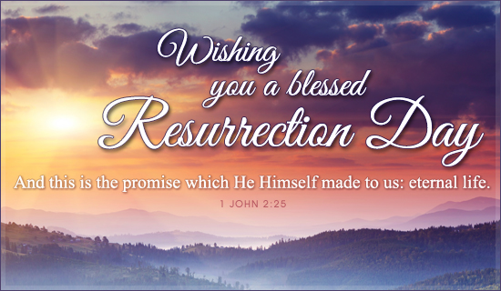 Blessed Resurrection Day
