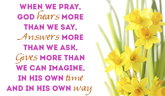 God will ALWAYS hear us!