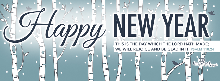 Happy New Year - Psalm 118:24