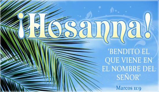 ¡Hosanna!