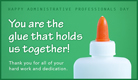 You're the Glue! - Ecard