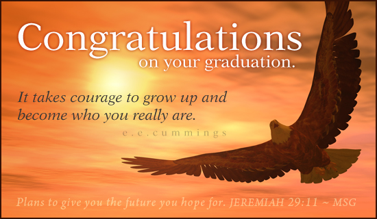 Courage Graduation Celebrations Amp Events Ecard Free Christian Ecards Online Greeting Cards