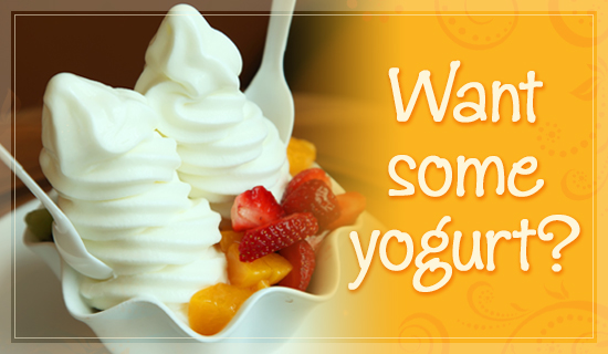 Want Yogurt?