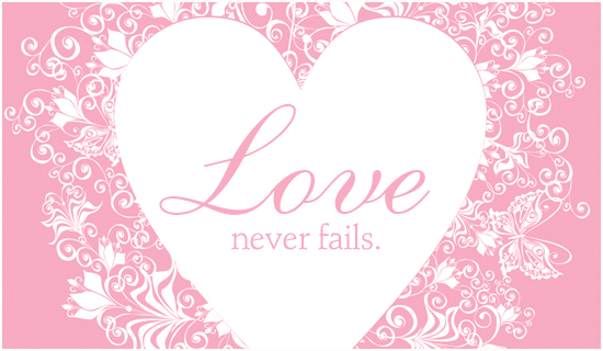 Love Never Fails - Ecard
