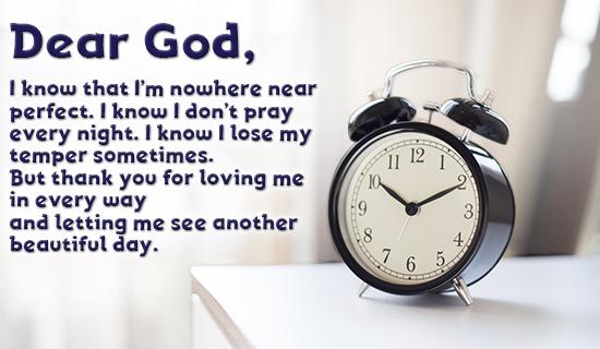 Dear God, I know I'm not perfect....