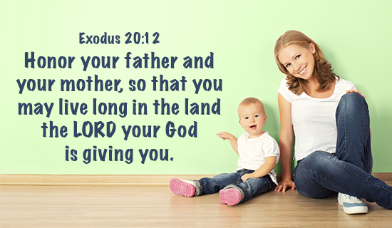 Honor your father and mother!