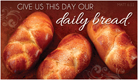 Daily Bread - Ecard