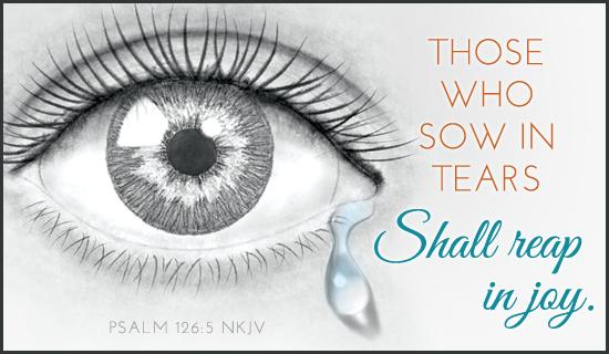 Joy - Psalm 126:5 NKJV