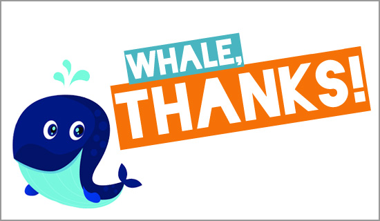 Whale, Thanks! - Wallpaper