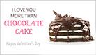 More Than Chocolate Cake