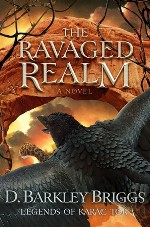 The Ravaged Realm (Living Ink) by D. Barkley Briggs