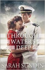 Through Waters Deep by Sarah Sundin
