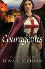 Courageous by Dina Sleiman