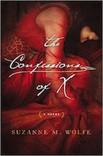 The Confessions of X by Suzanne M. Wolfe