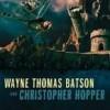 Wayne Thomas Batson and Christopher Hopper