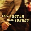 Tricia Goyer and Mike Yorkey