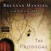Brennan Manning & Greg Garrett