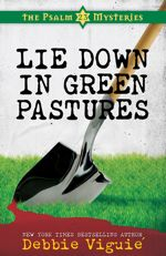 Lie Down in Green Pastures (Psalm 23 Mysteries #3)