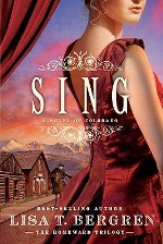 Sing: A Novel of Colorado (Homeward Trilogy #2)