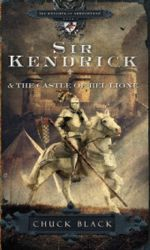 Sir Kendrick & the Castle of Bel Lione (Knights of Arrthtrae #1)