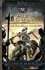 Sir Rowan & the Camerian Conquest (Knights of Arrthtrae #6)