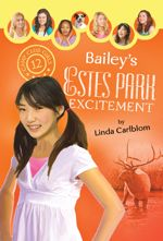 Bailey's Estes Park Excitement (Camp Club Girls #12)