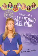 Elizabeth's San Antonio Sleuthing (Camp Club Girls #13)