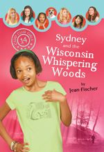 Sydney and the Wisconsin Whispering Woods (Camp Club Girls #14)