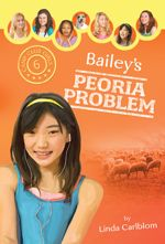 Bailey's Peoria Problem (Camp Club Girls #6)