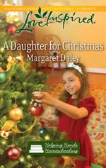 A Daughter for Christmas (Helping Hands Homeschooling #3)