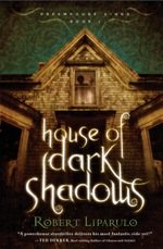 House of Dark Shadows (Dreamhouse Kings #1)