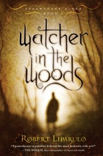 Watcher in the Woods (Dreamhouse Kings #2)