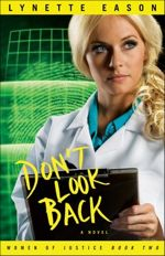 Don't Look Back (Women of Justice #2)
