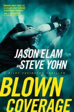 Blown Coverage (Riley Covington Thrillers #4)