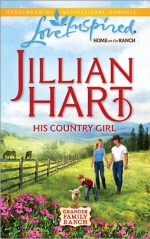 His Country Girl (The Granger Family Ranch #4)