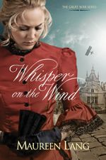 Whisper on the Wind (Great War Series #2)