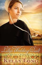 Lilly's Wedding Quilt (A Patch of Heaven #2)